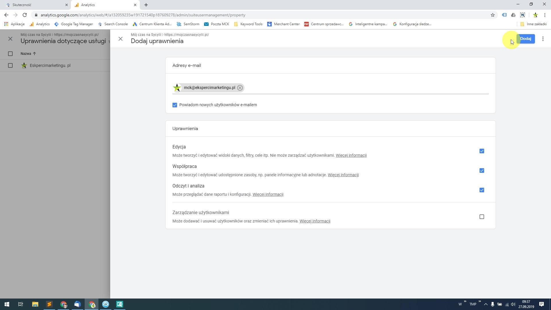 Podaj nasz adres e-mail: mck@ekspercimarketingu.pl To jest nasze firmowe konto spięte z Moim Centrum Klienta od Google, możemy z jego poziomu zarządzać usługami naszych klientów.